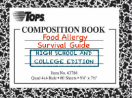 Food Allergy Survival Guide- High School and College Survival Guide
